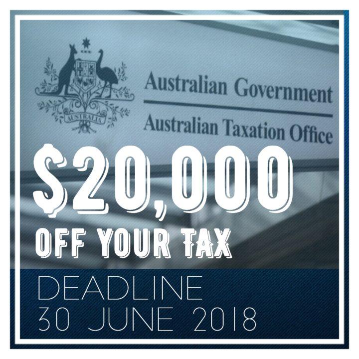 $20,000 off tax deadline June 2018