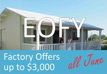 End Of Financial Year Backyard cabins and Granny flats factory offer 2017