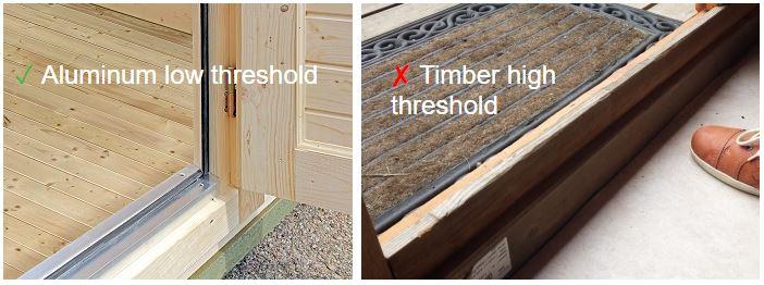 Backyard cabin aluminum low vs timber high threshold