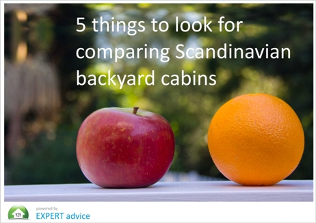 5 things to look for when comparing Scandinavian backyard cabins